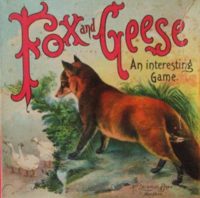 Fox and Geese by McLaughlin Brothers